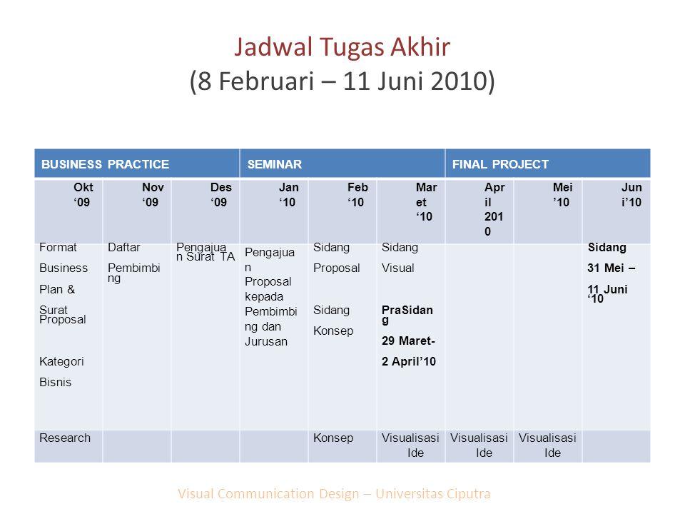Jadwal Tugas Akhir (8 Februari – 11 Juni 2010)