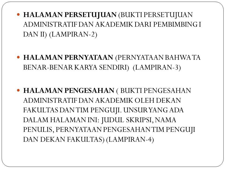 HALAMAN PERSETUJUAN (BUKTI PERSETUJUAN ADMINISTRATIF DAN AKADEMIK DARI PEMBIMBING I DAN II) (LAMPIRAN-2)
