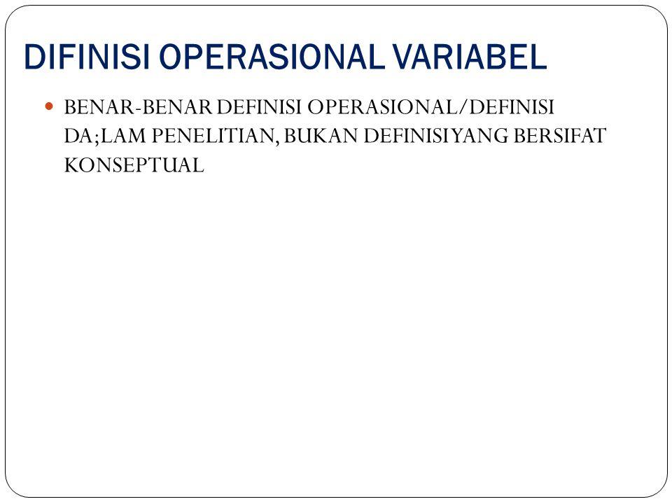 DIFINISI OPERASIONAL VARIABEL