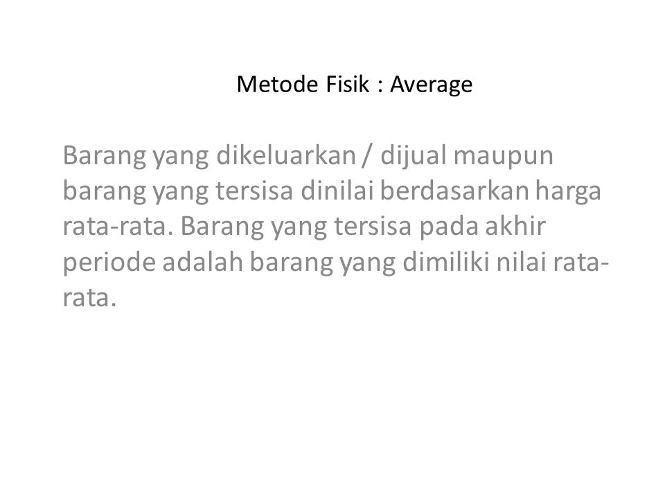 Metode Fisik : Average