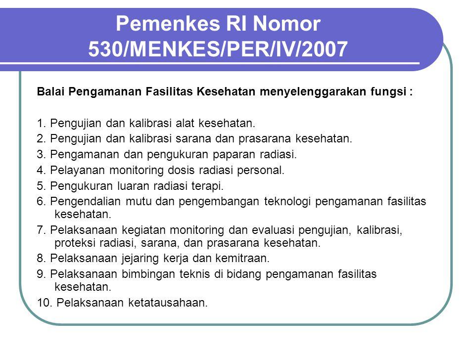 Pemenkes RI Nomor 530/MENKES/PER/IV/2007