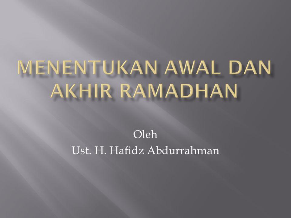 Menentukan Awal dan Akhir Ramadhan