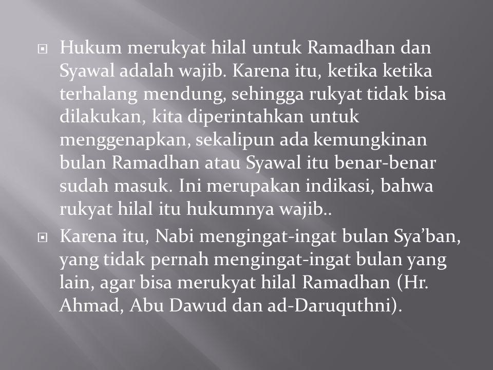 Hukum merukyat hilal untuk Ramadhan dan Syawal adalah wajib