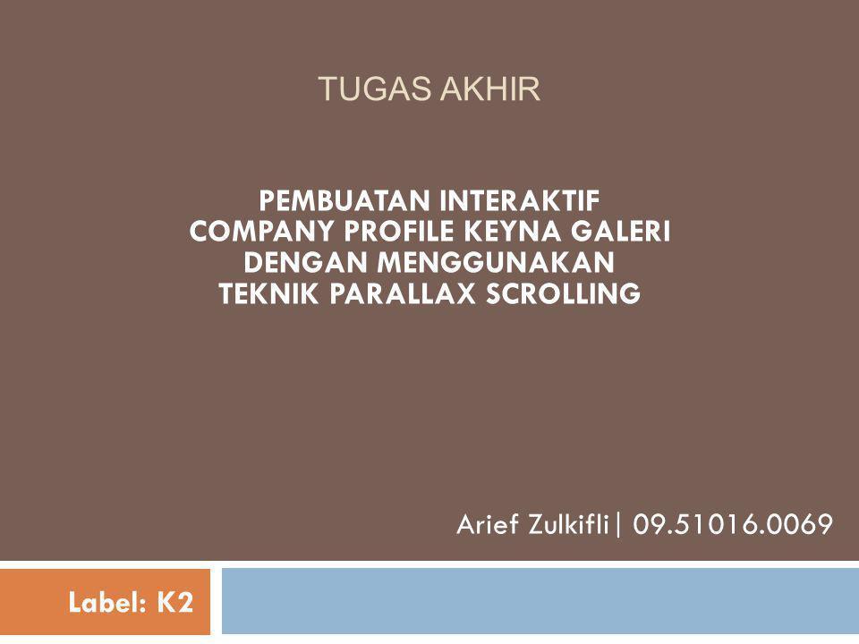 COMPANY PROFILE KEYNA GALERI TEKNIK PARALLAX SCROLLING