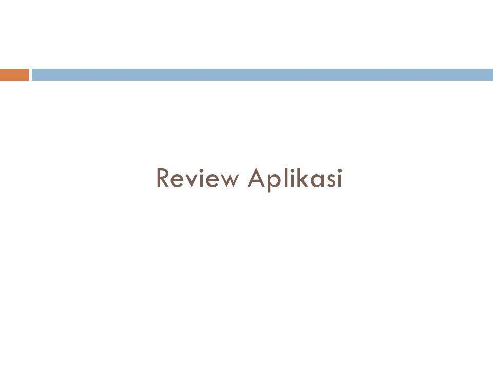 Review Aplikasi
