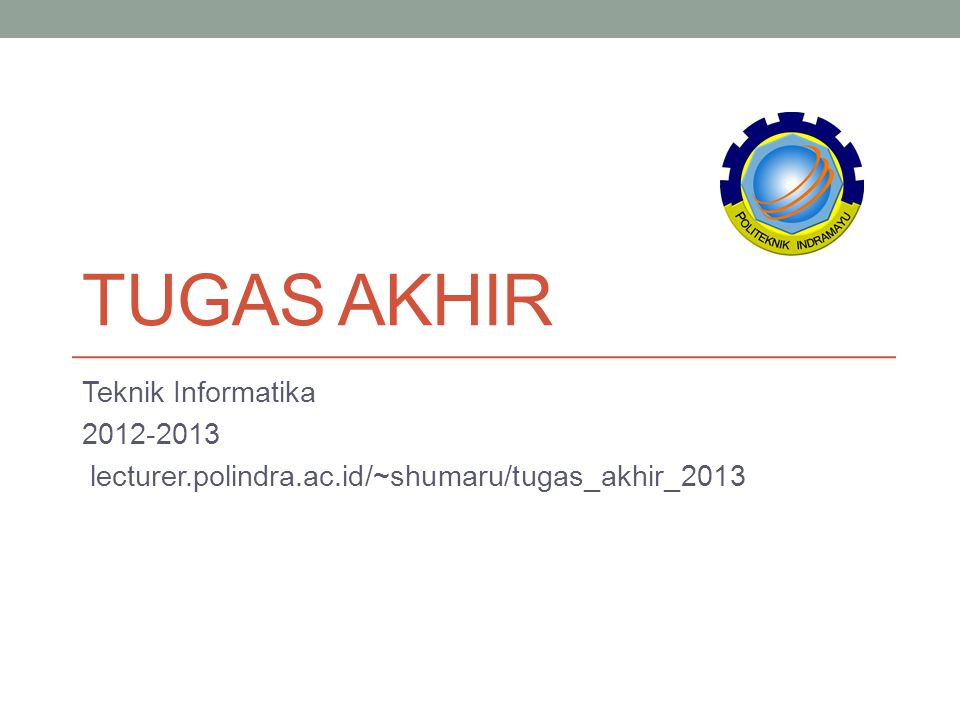 Tugas Akhir Teknik Informatika 2012-2013