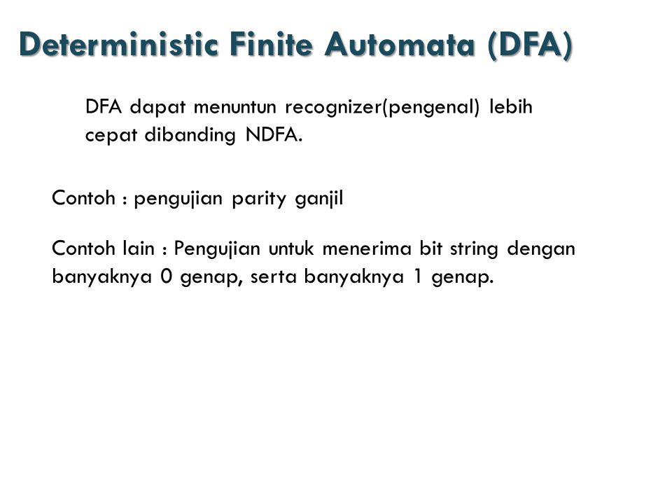 Deterministic Finite Automata (DFA)