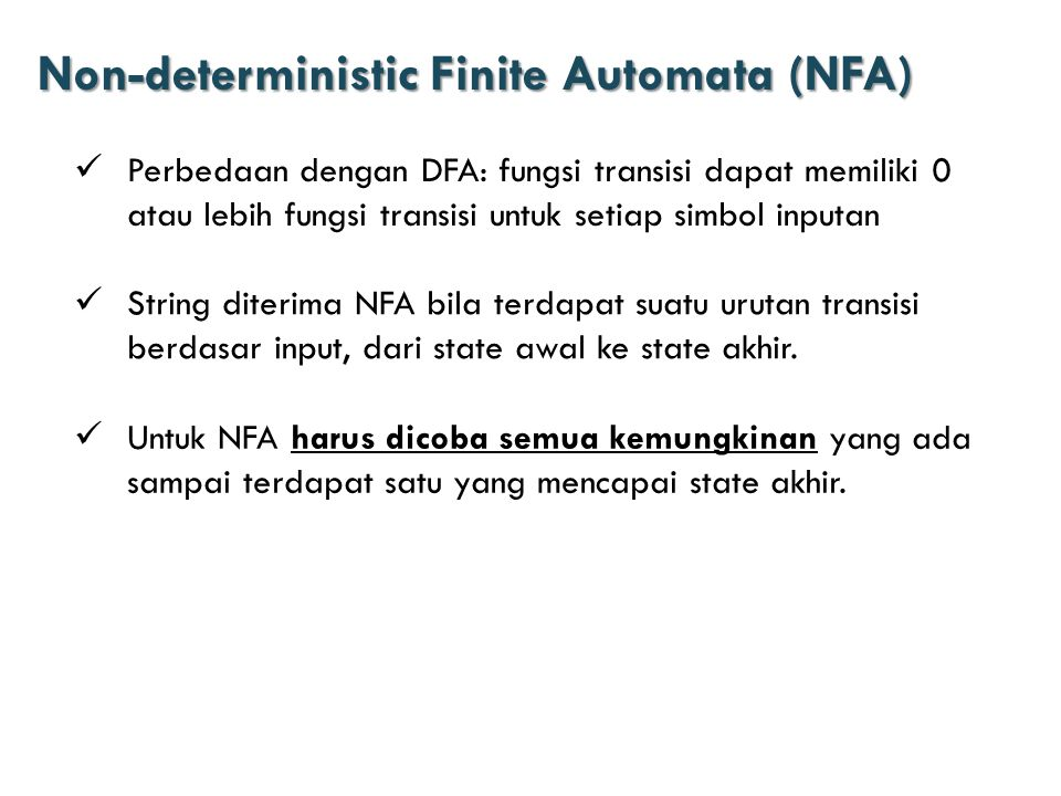 Non-deterministic Finite Automata (NFA)