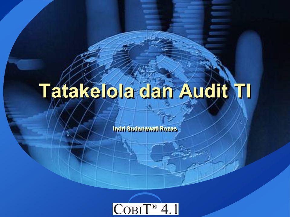 Tatakelola dan Audit TI Indri Sudanawati Rozas