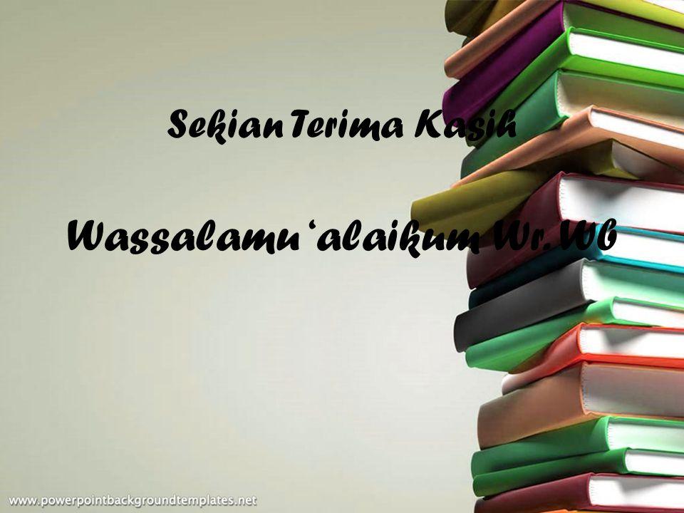 Wassalamu 'alaikum Wr. Wb