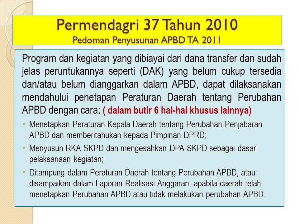 Permendagri 37 Tahun 2010 Pedoman Penyusunan APBD TA 2011