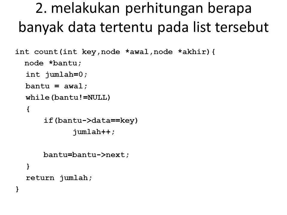 2. melakukan perhitungan berapa banyak data tertentu pada list tersebut