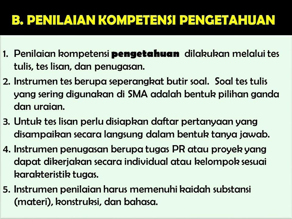 B. PENILAIAN KOMPETENSI PENGETAHUAN