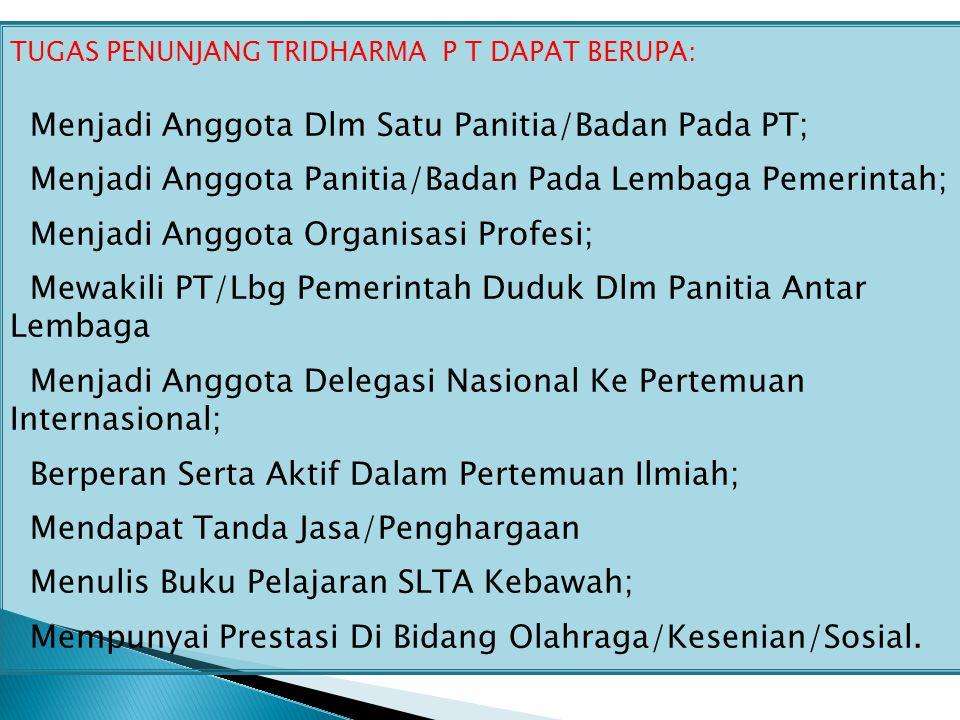 Menjadi Anggota Dlm Satu Panitia/Badan Pada PT;
