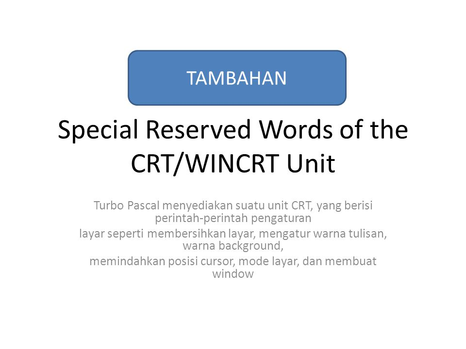 Special Reserved Words of the CRT/WINCRT Unit