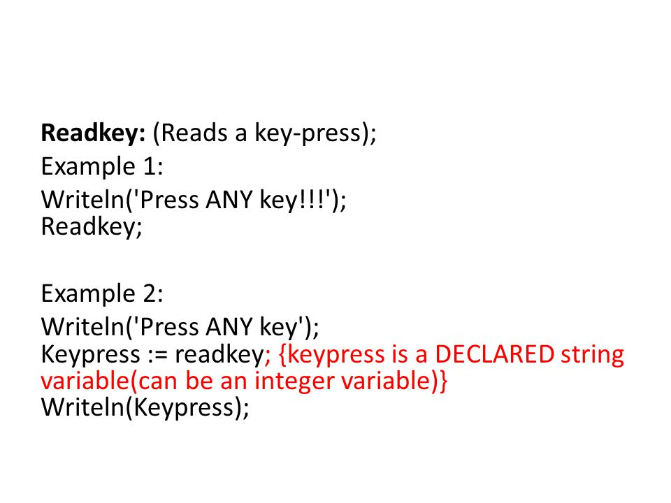 Readkey: (Reads a key-press);