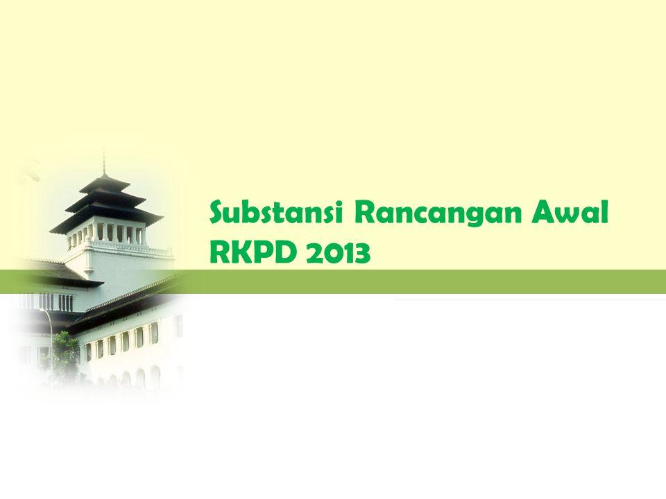 Substansi Rancangan Awal RKPD 2013