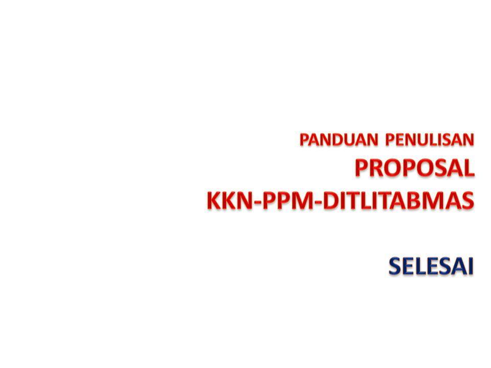 PANDUAN PENULISAN PROPOSAL KKN-PPM-DITLITABMAS SELESAI