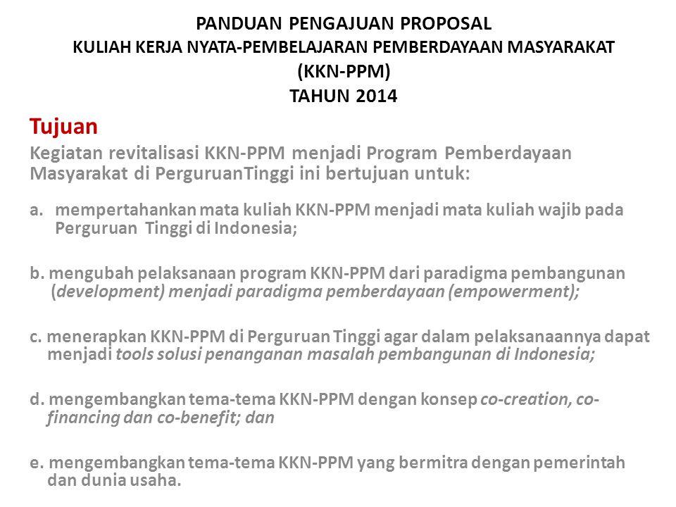 PANDUAN PENGAJUAN PROPOSAL KULIAH KERJA NYATA-PEMBELAJARAN PEMBERDAYAAN MASYARAKAT (KKN-PPM) TAHUN 2014