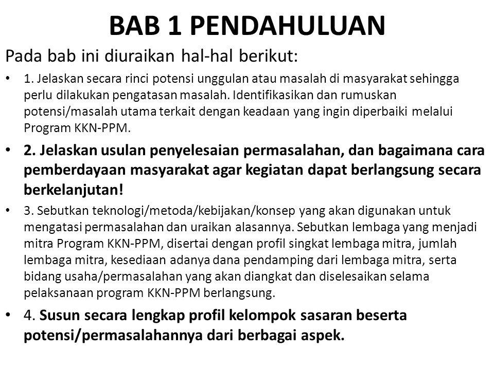 BAB 1 PENDAHULUAN Pada bab ini diuraikan hal-hal berikut: