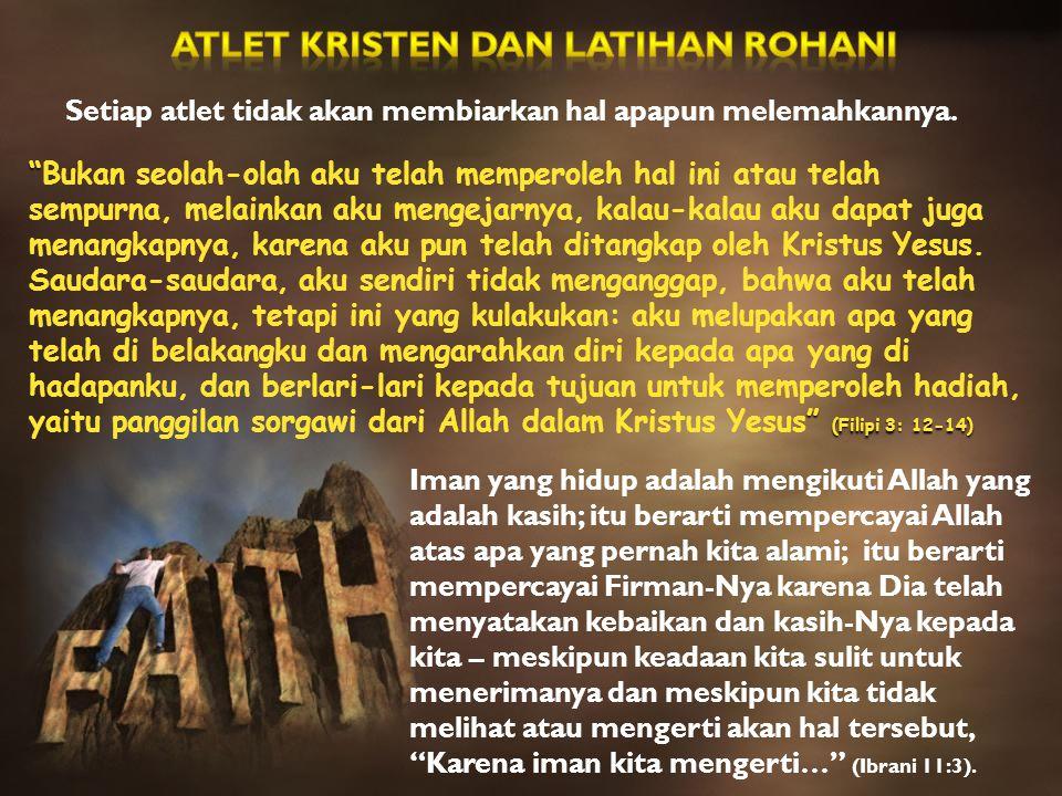 ATLET KRISTEN DAN LATIHAN ROHANI