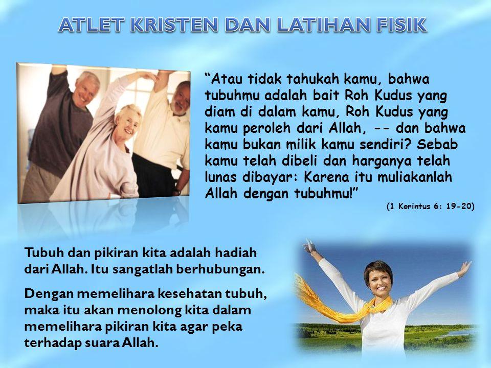 ATLET KRISTEN DAN LATIHAN FISIK