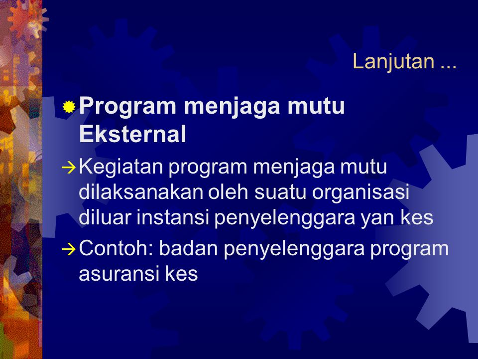 Program menjaga mutu Eksternal