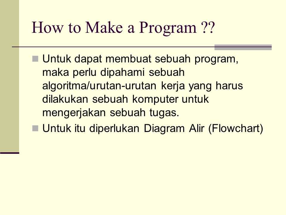 How to Make a Program