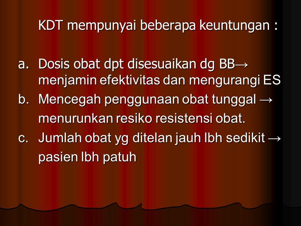 KDT mempunyai beberapa keuntungan :