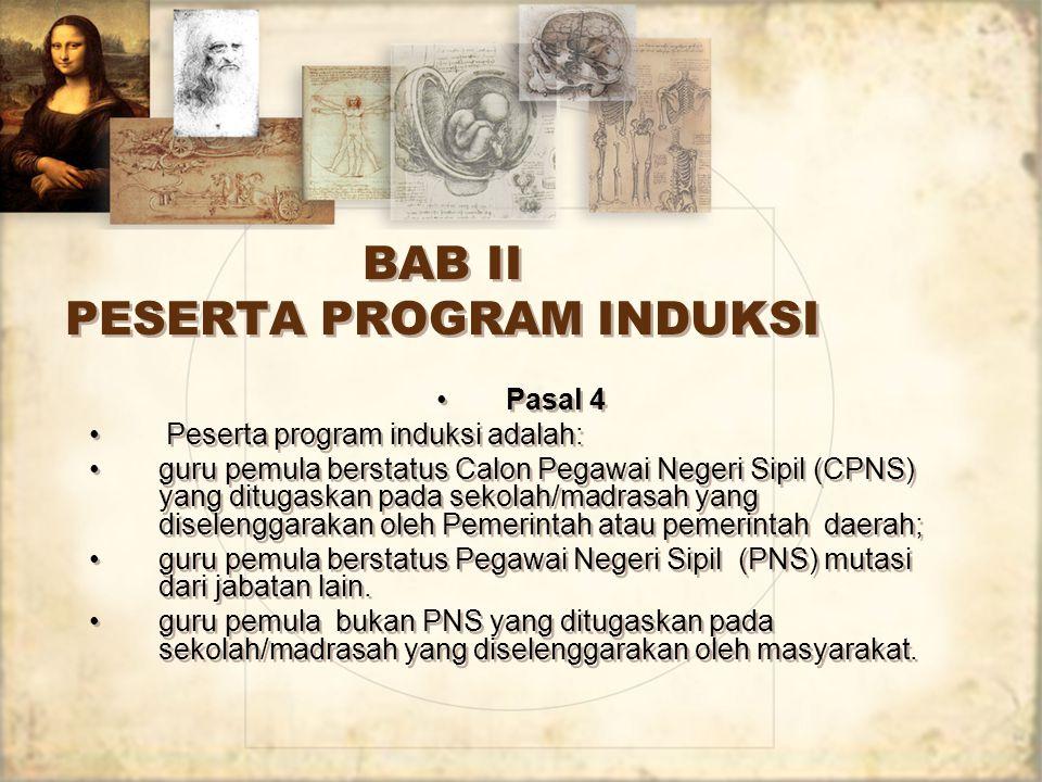 BAB II PESERTA PROGRAM INDUKSI