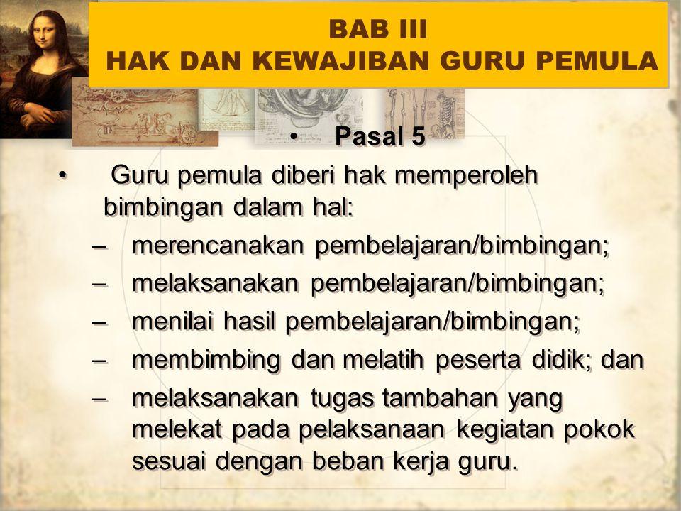 BAB III HAK DAN KEWAJIBAN GURU PEMULA