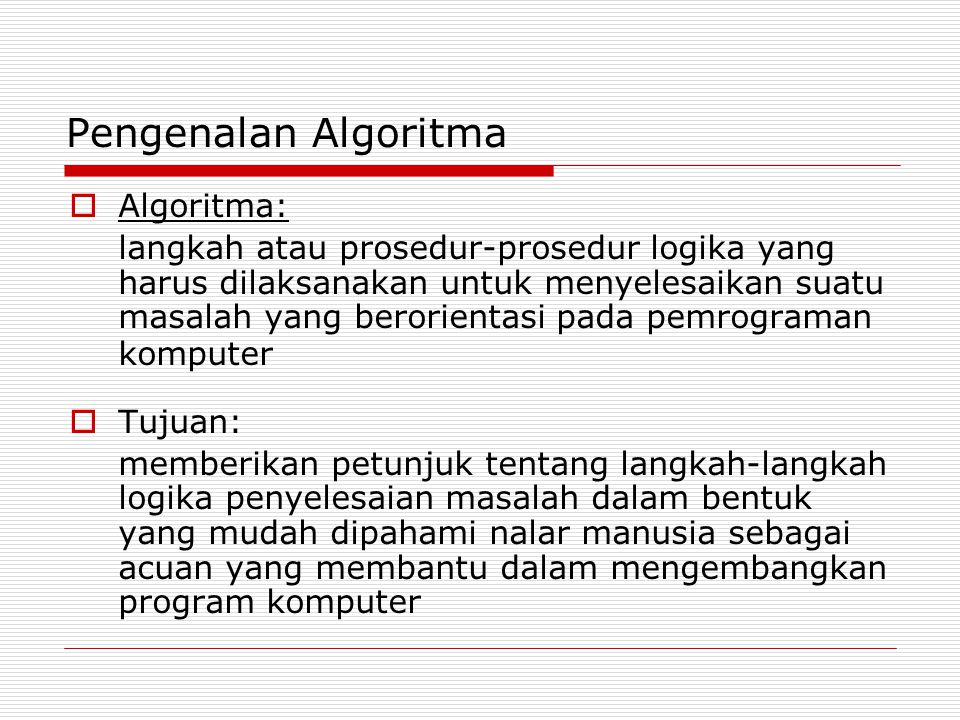 Pengenalan Algoritma Algoritma: