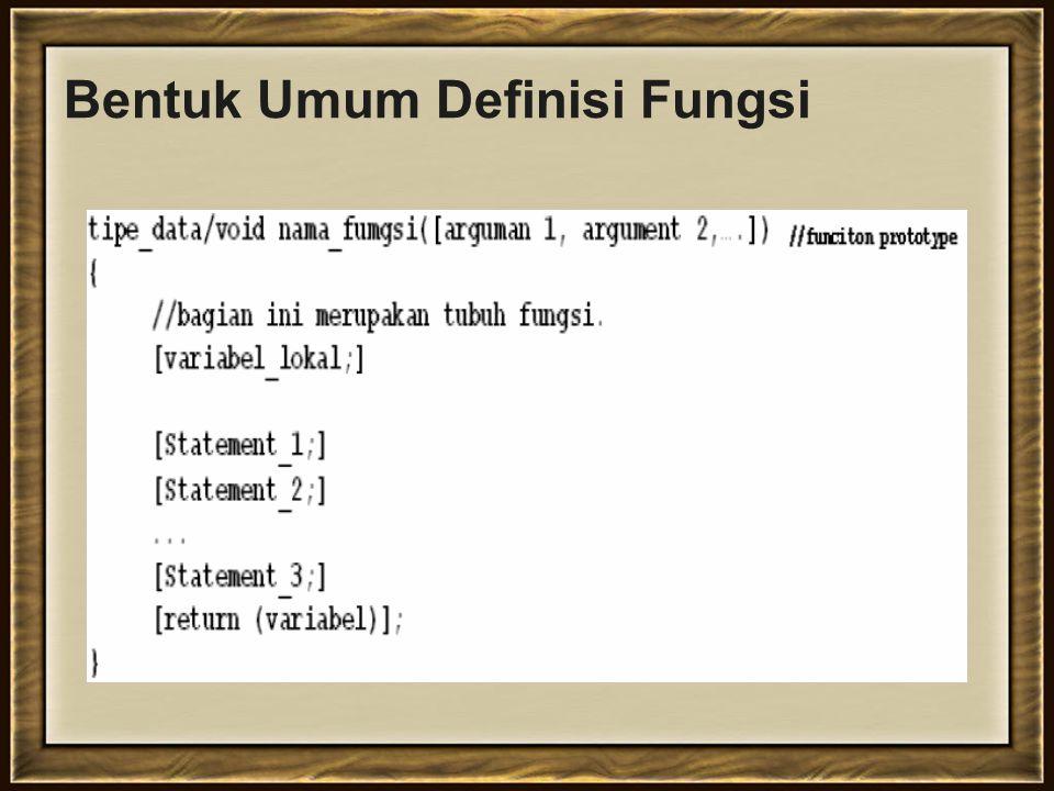 Bentuk Umum Definisi Fungsi