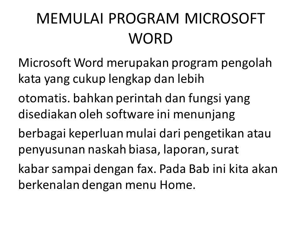 MEMULAI PROGRAM MICROSOFT WORD