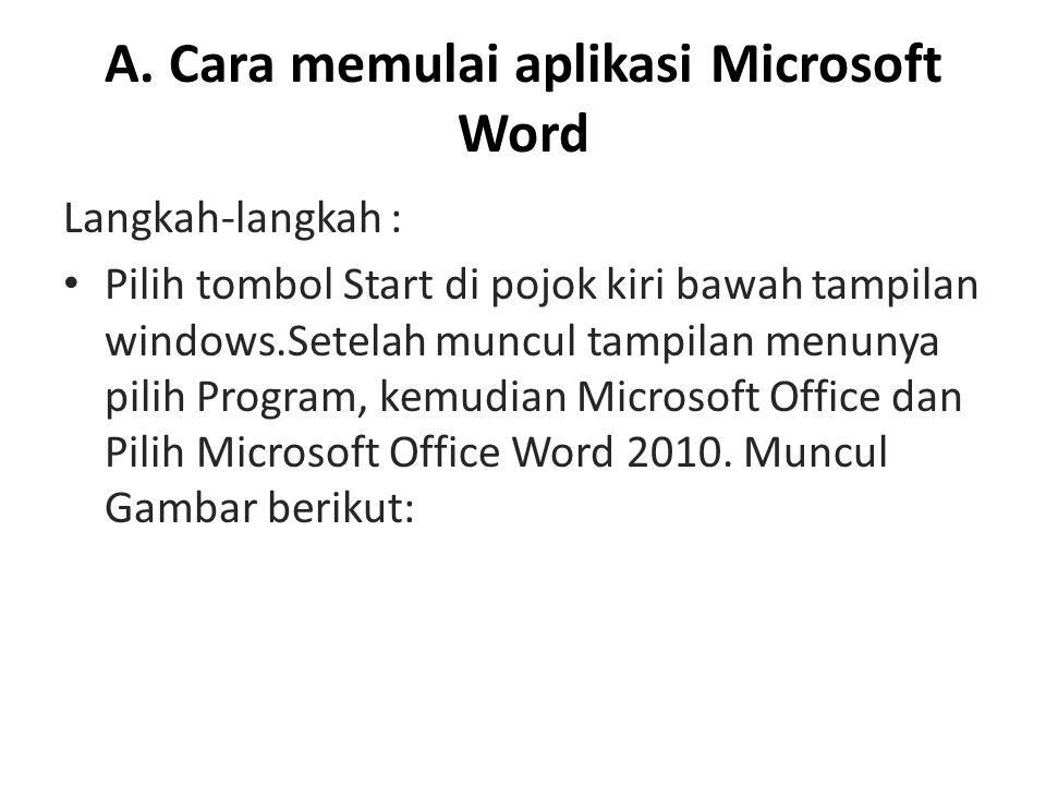 A. Cara memulai aplikasi Microsoft Word
