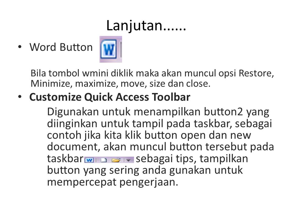 Lanjutan...... Word Button Customize Quick Access Toolbar