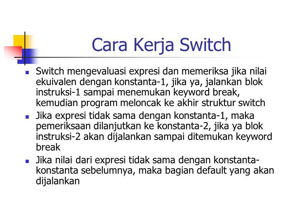 Cara Kerja Switch