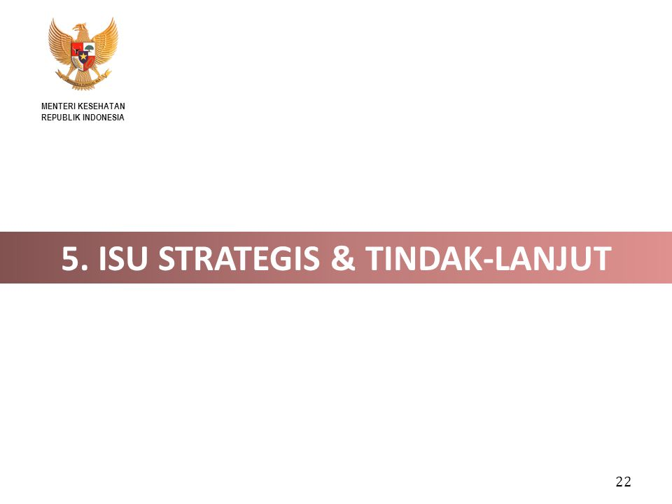 5. ISU STRATEGIS & TINDAK-LANJUT
