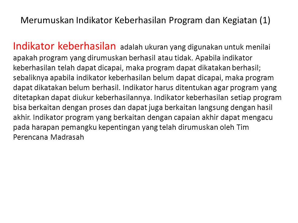 Merumuskan Indikator Keberhasilan Program dan Kegiatan (1)