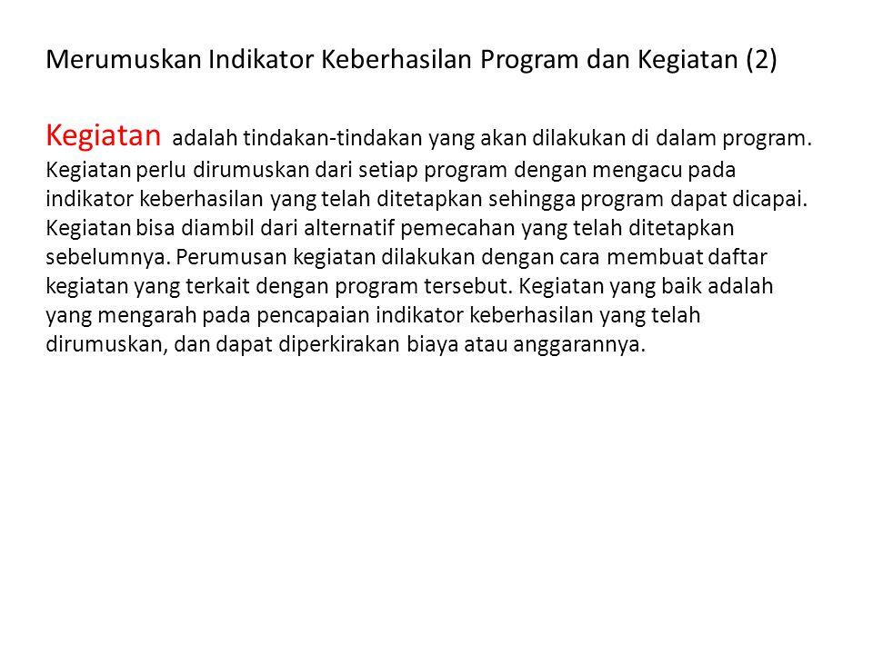 Merumuskan Indikator Keberhasilan Program dan Kegiatan (2)