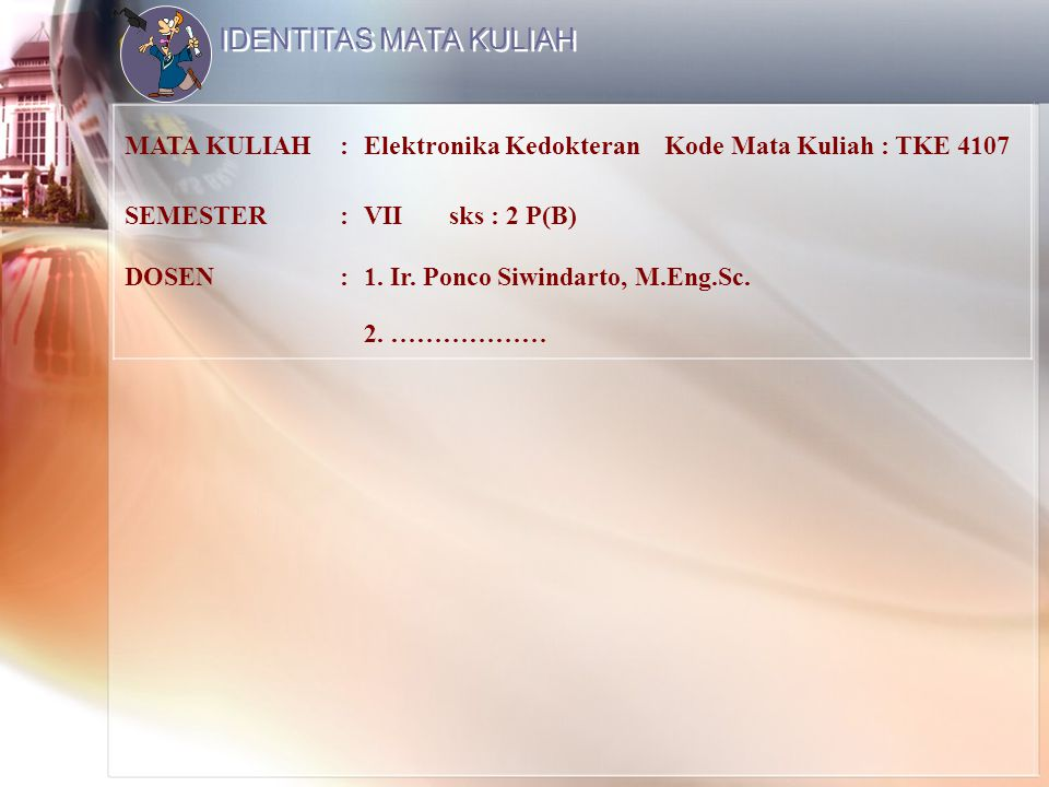 IDENTITAS MATA KULIAH MATA KULIAH :