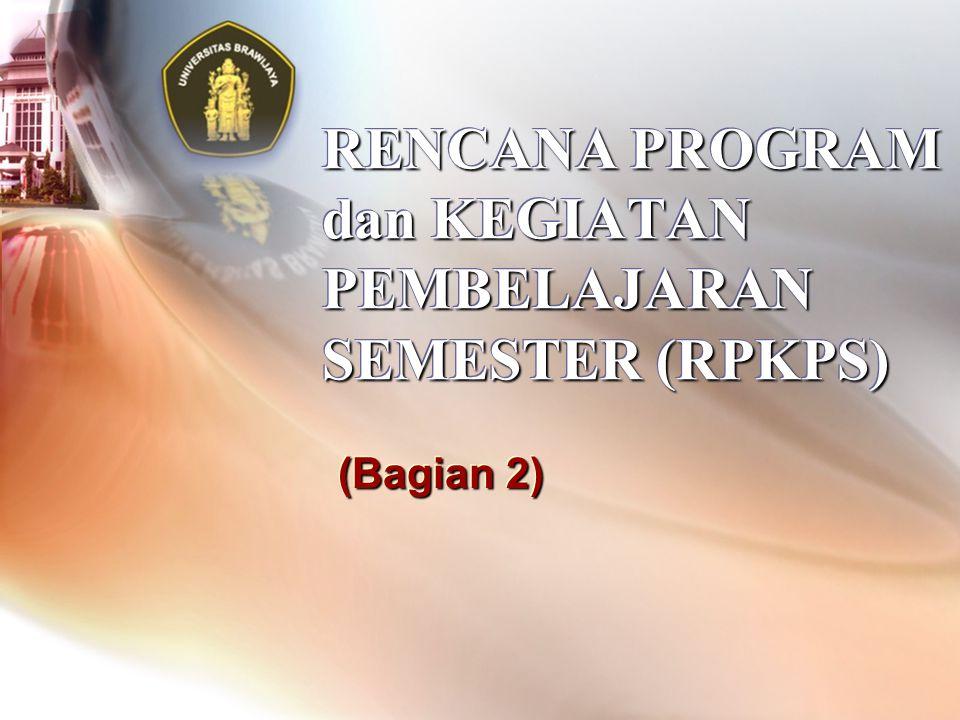 RENCANA PROGRAM dan KEGIATAN PEMBELAJARAN SEMESTER (RPKPS)