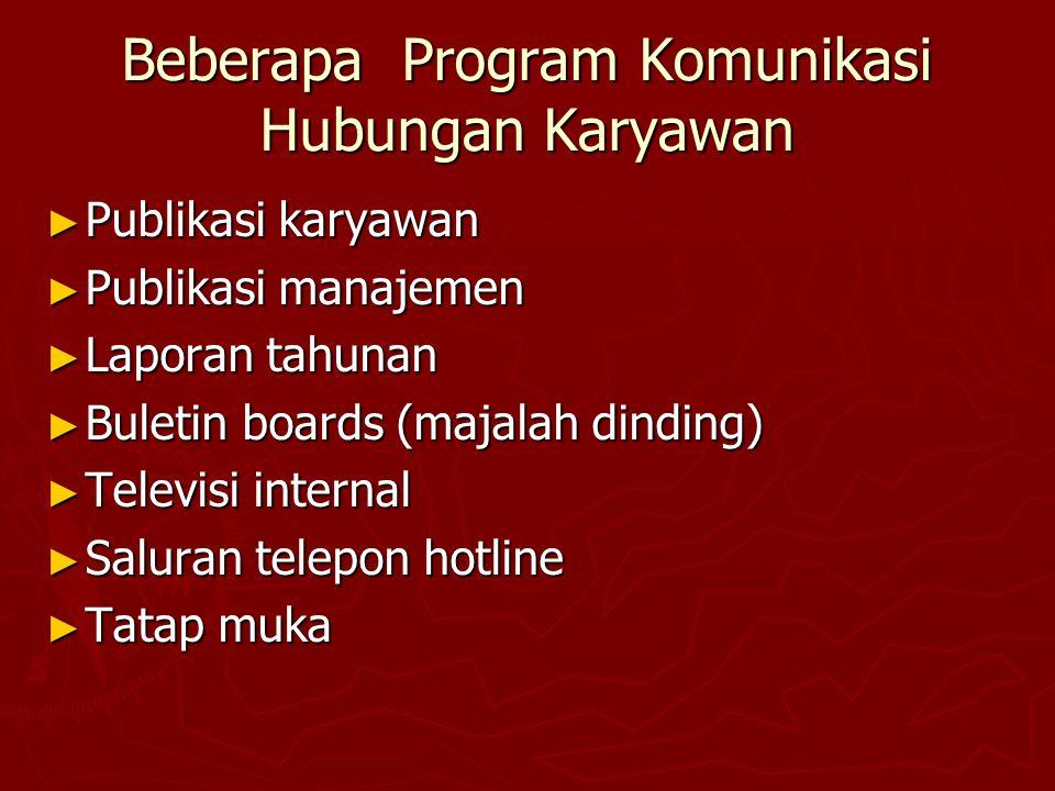Beberapa Program Komunikasi Hubungan Karyawan