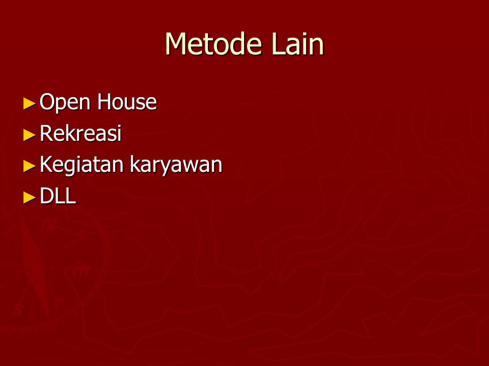 Metode Lain Open House Rekreasi Kegiatan karyawan DLL