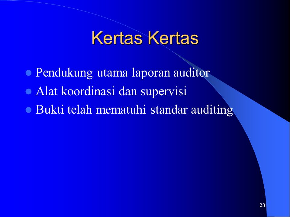 Kertas Kertas Pendukung utama laporan auditor
