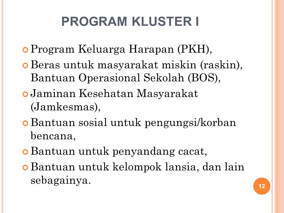 program kluster i Program Keluarga Harapan (PKH),