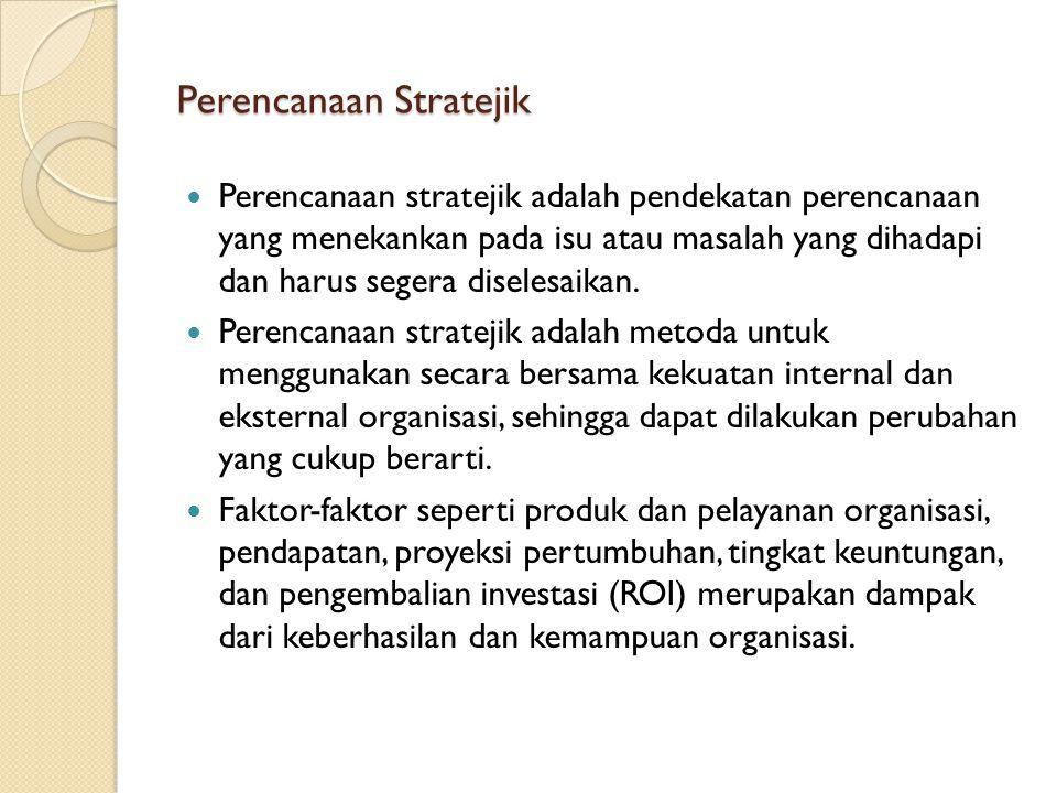 Perencanaan Stratejik