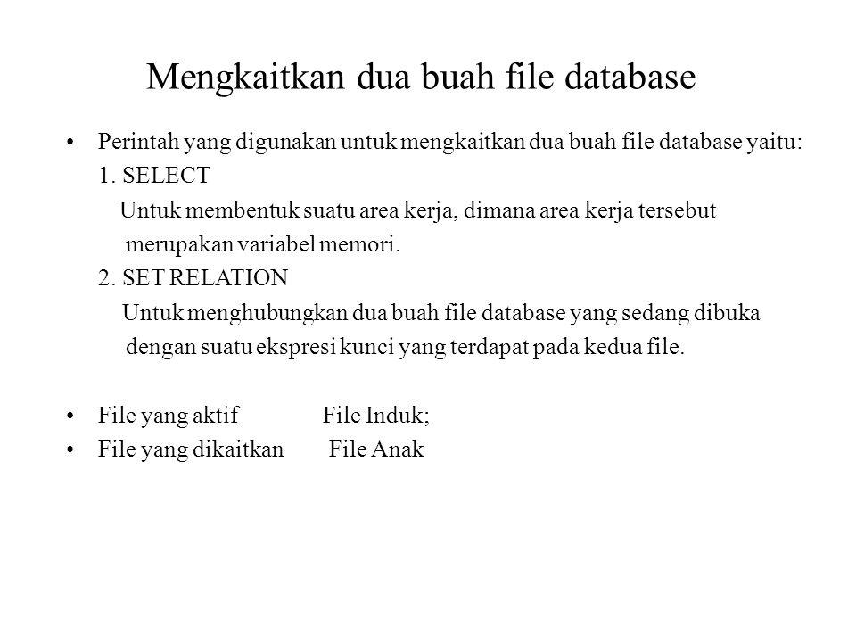 Mengkaitkan dua buah file database