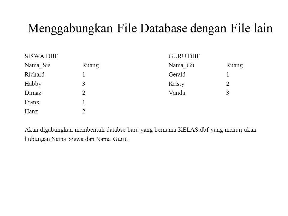 Menggabungkan File Database dengan File lain