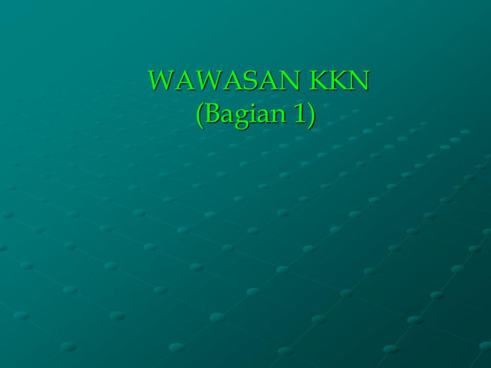 WAWASAN KKN (Bagian 1)